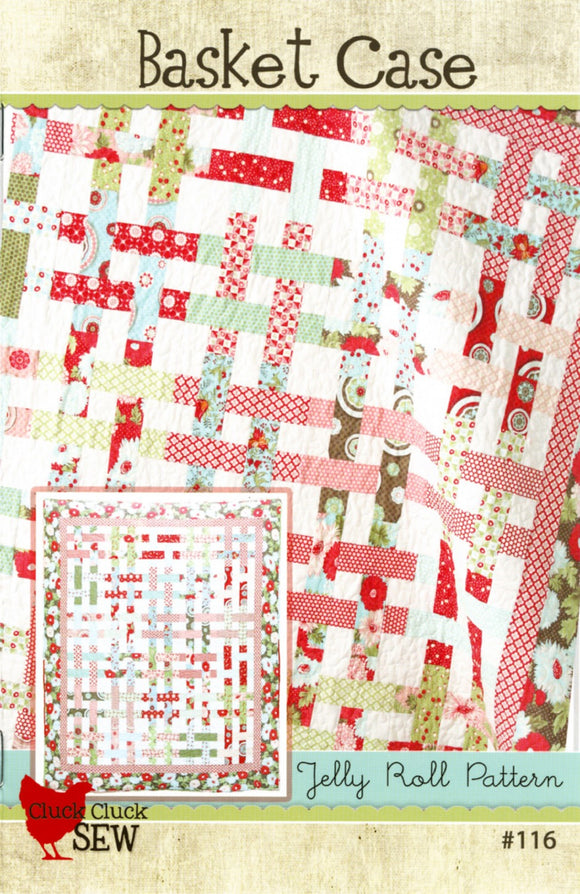 Basket Case Quilt Pattern by Cluck, Cluck Sew