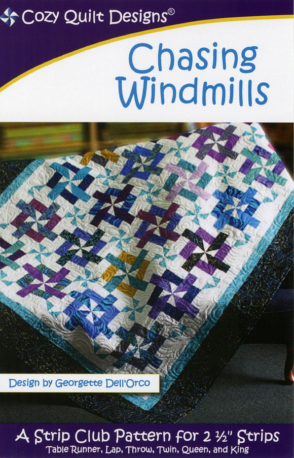 Chasing Windmills Quilt Pattern by Cozy Quilt Designs