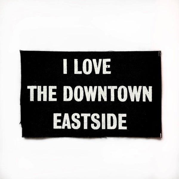 I Love the Downtown Eastside Patch