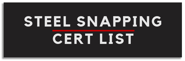 steel snapping certification list