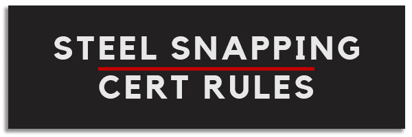 steel snapping certification rules