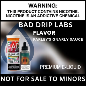 Bad Drip Labs - Farley's Gnarly Sauce