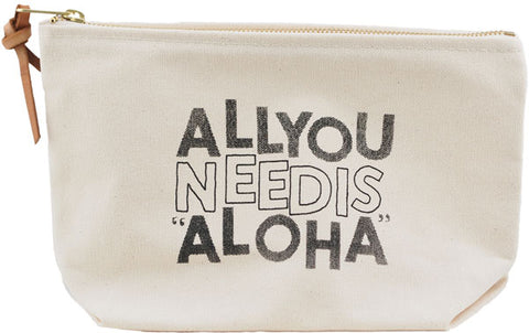 POUCH - ALL YOU NEED IS ALOHA