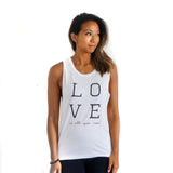 Love is all you need White tank top