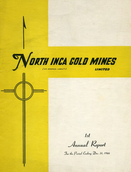 North Inca Gold Mines annual report to year-end 1946