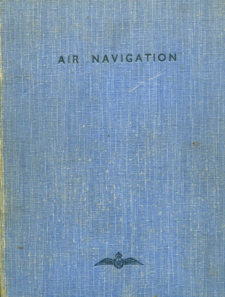 """Air Navigtion"" 320-page hardcover book, the standard RAF navigation text of WWII"