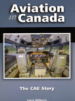 Aviation in Canada: The CAE Story
