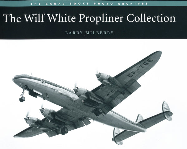 The Wilf White Propliner Collection
