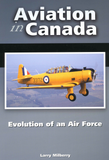 Aviation in Canada: Evolution of an Air Force