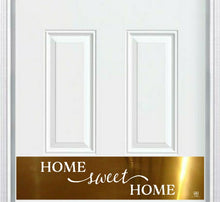 "Load image into Gallery viewer, ""Home Sweet Home"" Engraved Door Kick Plate"