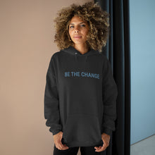 Load image into Gallery viewer, BE THE CHANGE - Unisex EcoSmart® Pullover Hoodie Sweatshirt