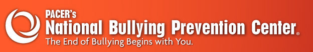 PACER National Bullying Prevention Center