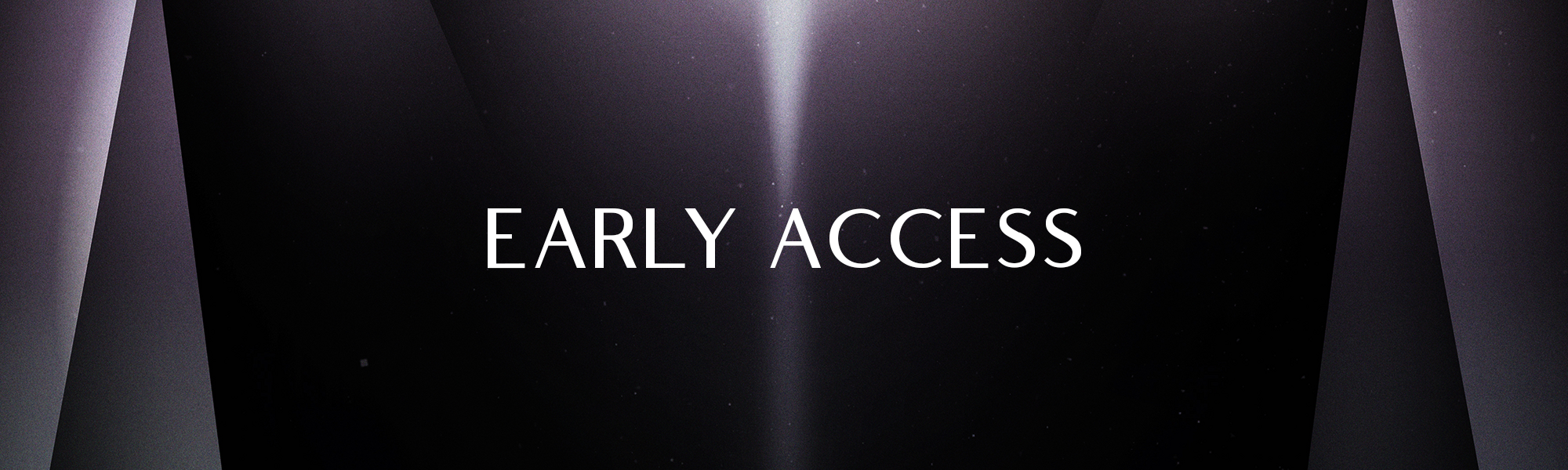 Early Access Collection