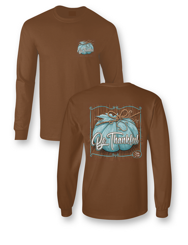 """Be Thankful"" Long Sleeve Tee"