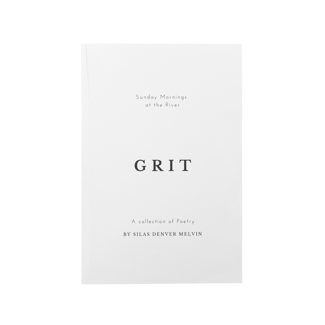 Grit by Silas Denver Melvin