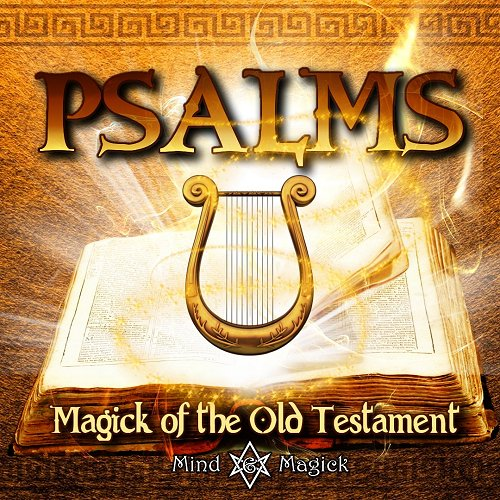 Psalms: Magick of the Old Testament