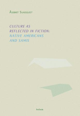 Culture as reflected in fiction: Native Americans and Samis