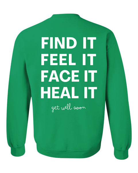 Find It, Feel It - Crewneck