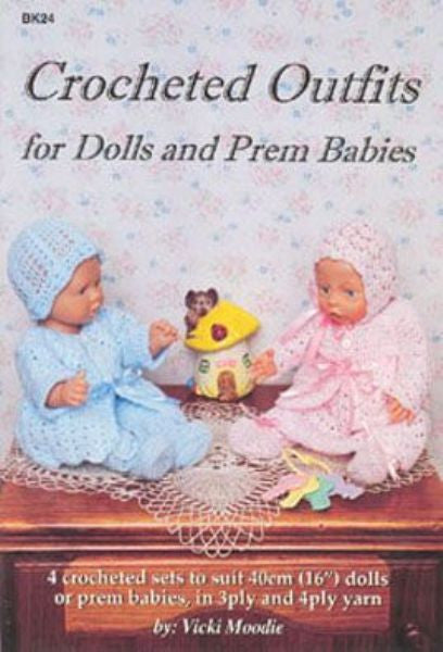 Crocheted Outfits for Dolls and Prem Babies