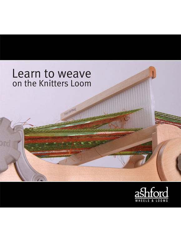 Ashford Learn to Weave on the Knitters Loom