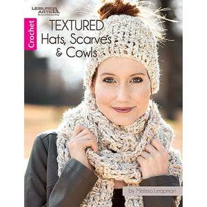 Crochet Textured Hats, Scarves & Cowls