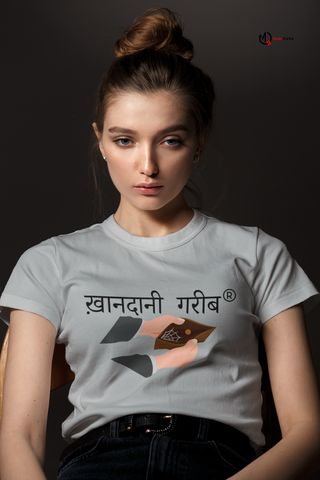 Khandani Gareeb Registered - Statement T-shirts for Women