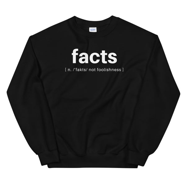 Facts Defined [not foolishness] Crew Neck Sweatshirt