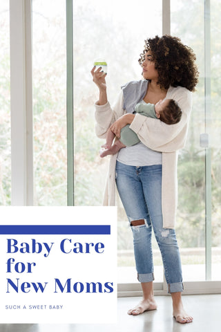 Baby Care for New Moms