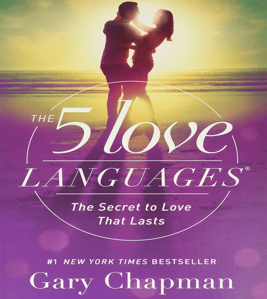 5 Love Languages, By Gary Chapman