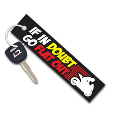 IF IN DOUBT GO FLAT OUT - Key Tag