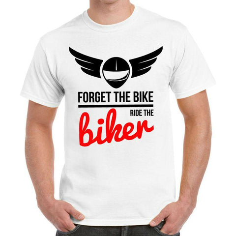 Forget The Bike' Biker T-Shirt - Mens