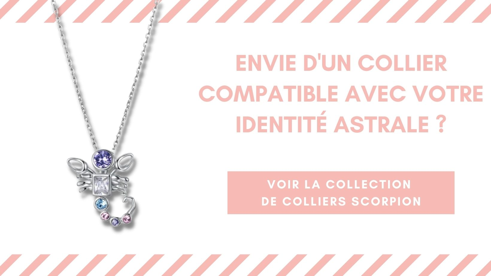 Collection colliers Horo-Astro signe astrologique Scorpion