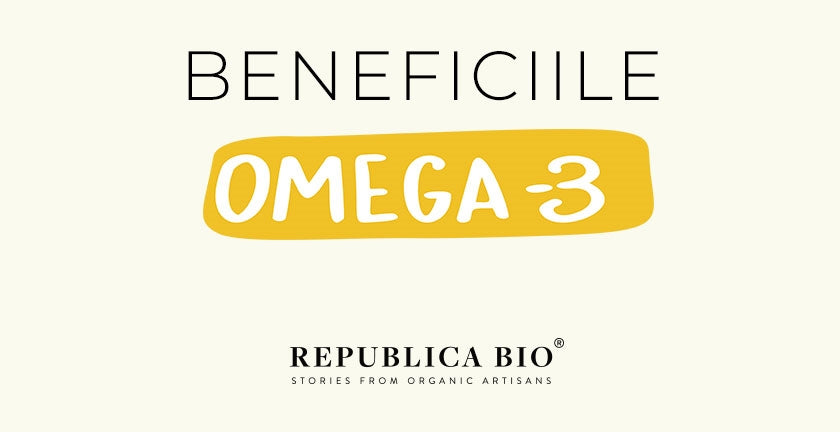 Beneficiile Omega 3