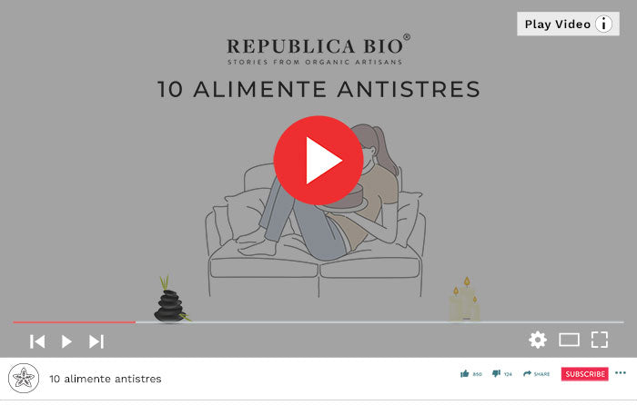 10 alimente antistres - Video Republica BIO