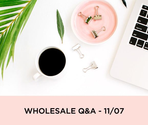 WHOLESALE Q&A