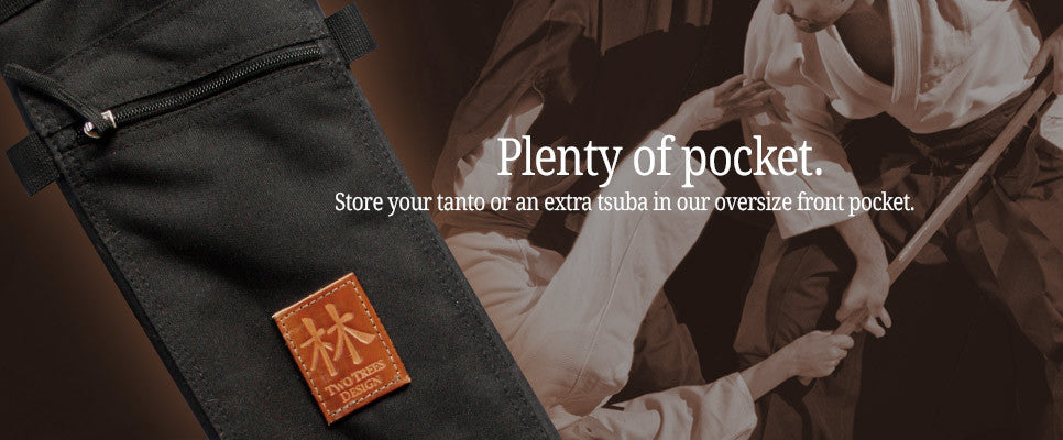 Plenty of pocket! Store your tsuba or tanto in the oversize pocket.