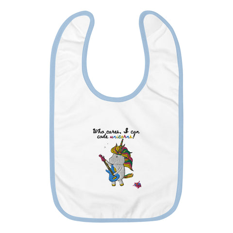 Who Cares, I can code Unicorns Embroidered Baby Bib