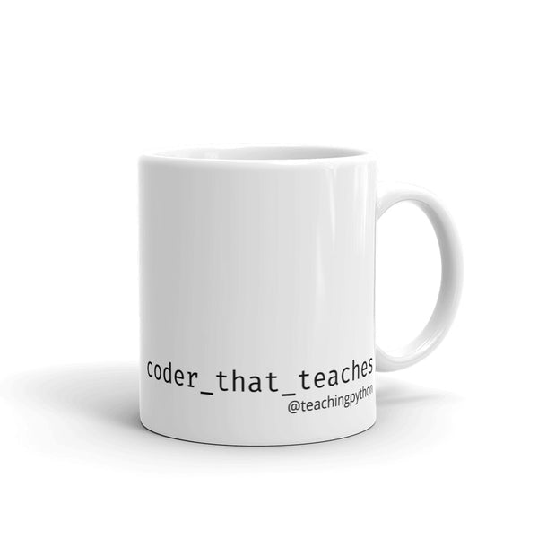 Coder That Teaches | White glossy mug
