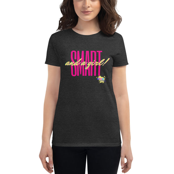 Smart Girls! Women's short sleeve t-shirt