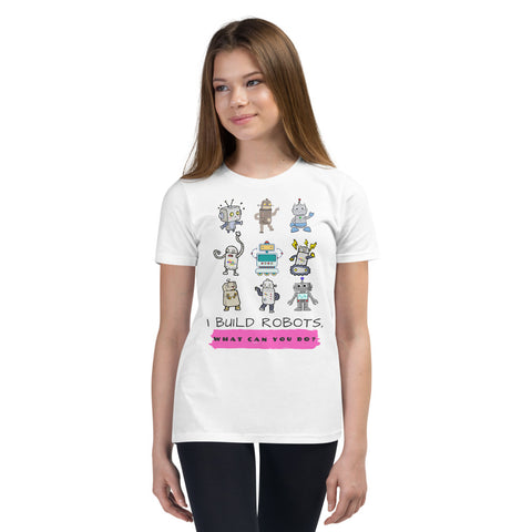 I build Robots: STEM Girls Youth Short Sleeve T-Shirt