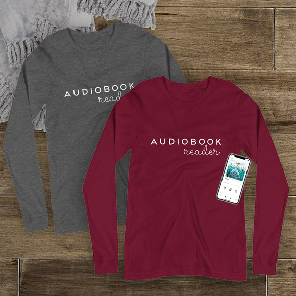 Audiobook Reader - Unisex Long Sleeve Tee