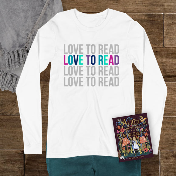 Love To Read - Bookish - Unisex Long Sleeve Tee