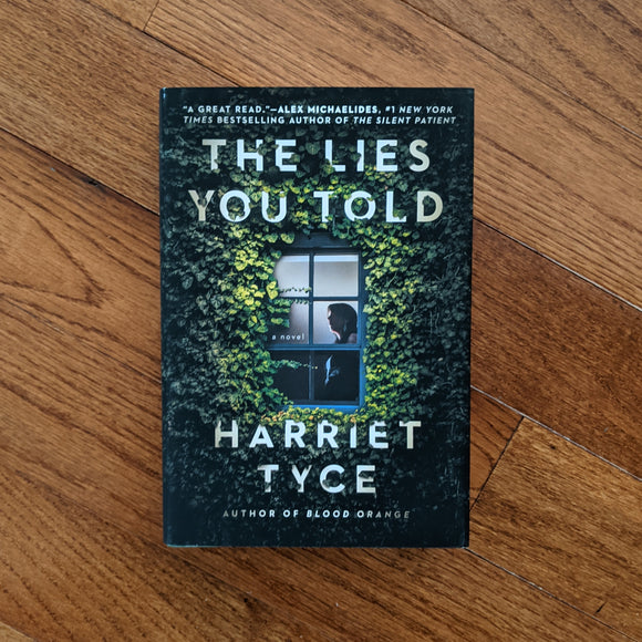 The Lies You Told - Hardcover
