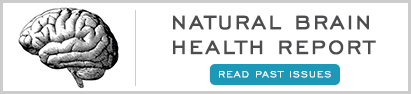 Natural Brain Health Report - Read Past Issues