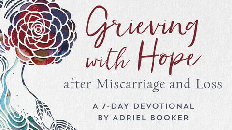 Grieving with Hope bible plan