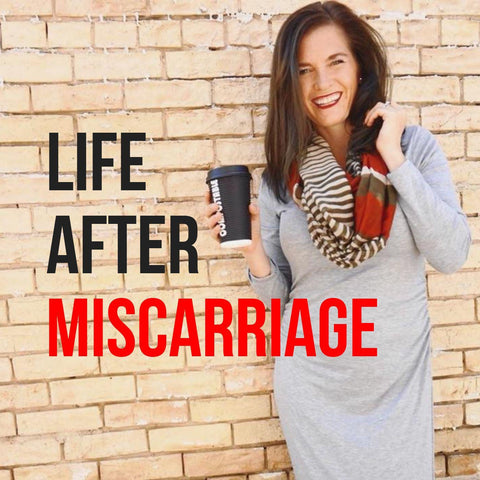 life after miscarriage podcast