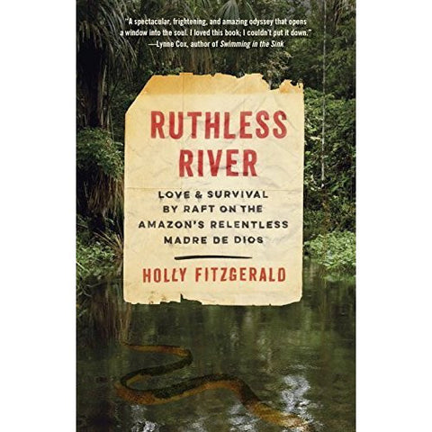 Ruthless River by Holly Fitzgerald, best new travel writing, new travel writing books
