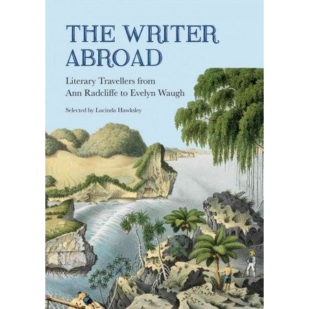 The Writer Abroad Lucinda Hawksley