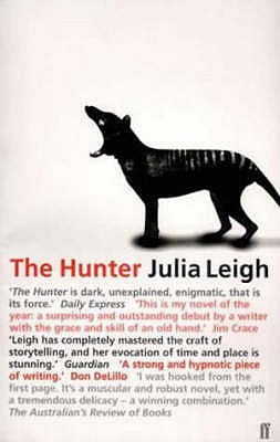 The Hunter Julia Leigh best outdoor fiction novels