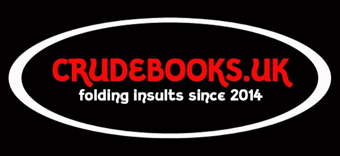 Click to view : : Crude Books by No Books Were Harmed.co.uk : : c**t